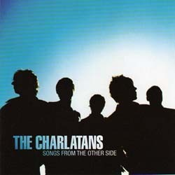 The Charlatans - Songs From The Other Side CD - BEGL 2032CD