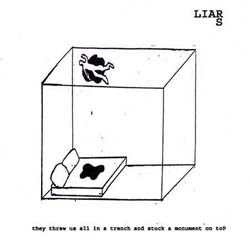 The Liars - They Threw Us In A Trench And Stuck A Monument On Top CD - BFFP172CD