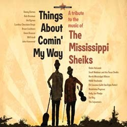 Things About Comin' My Way: A Tribute to the Music of the Mississippi Sheiks CD - BHCD 0055
