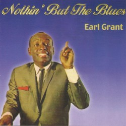 Earl Grant - Nothin' But The Blues CD - BUDCD 1084