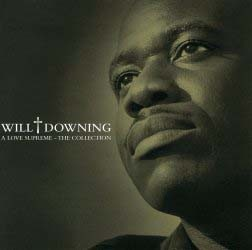 Will Downing - A Love Supreme - The Collection CD - BUDCD 1179