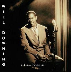 Will Downing - A Dream Fulfilled CD - BUDCD 1195