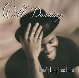Will Downing - Love's The Place To Be CD - BUDCD 1209