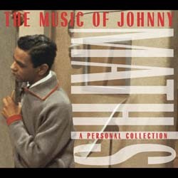 Johnny Mathis - The Music Of: A Personal Collection CD - C4K85672