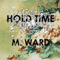M Ward - Hold Time CD - CAD2904CD