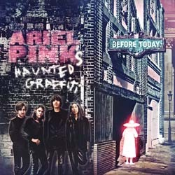 Ariels Pink's Haunted Grafitti - Before Today CD - CAD3X15CD