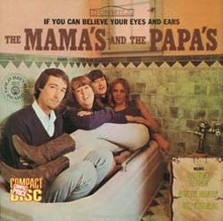The Mamas & The Papas - If You Can Believe Your Eyes And Ears CD - 00767 3110422