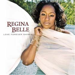 Regina Belle - Love Forever Shine CD - 3002471010957