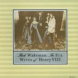 Rick Wakeman - The Six Wives Of Henry VIII CD - 00828 3932292