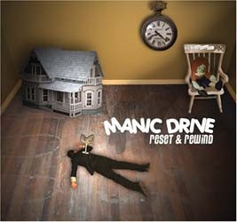 Manic Drive - Manic Drive-Reset And Rewind CD - CD1332