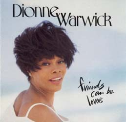 Dionne Warwick - Friends Can Be Lovers CD - CDAST247