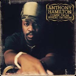 Anthony Hamilton - Comin' From Where I'M From CD - CDAST459