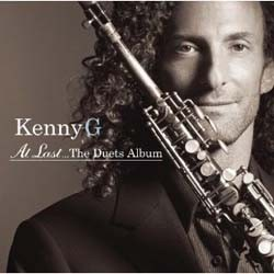 Kenny G - At Last ... The Duets Album CD - CDAST478