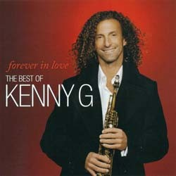Kenny G - Forever In Love: The Best Of Kenny G CD - CDAST527