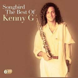 Kenny G - Songbird: Best Of CD - CDAST543