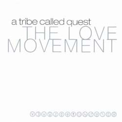 A Tribe Called Quest - The Love Movement CD - 1241416382