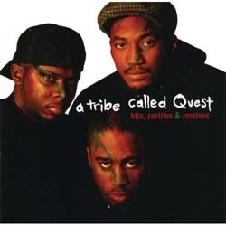 A Tribe Called Quest - Hits, Rarities & Remixes CD - 01241418392