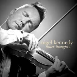 Nigel Kennedy - Inner Thoughts CD - CDC 3310492