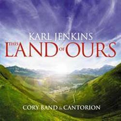 Karl Jenkins - The Land Of Ours CD - 50999 5090932