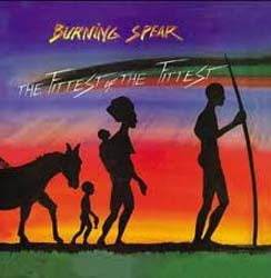 Burning Spear - Fittest Of The Fittest CD - CDCCP 1045
