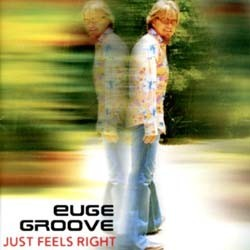 Euge Groove - Just Feels Right CD - CDCCPJAZ 5