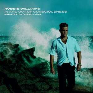 Robbie Williams - In and Out of Consciousness: Greatest Hits (1990-2010) CD - CDCHRD 193