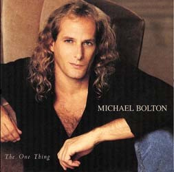 Michael Bolton - The One Thing CD - CDCOL3796