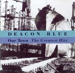 Deacon Blue - Greatest Hits: Our Town CD - CDCOL3854