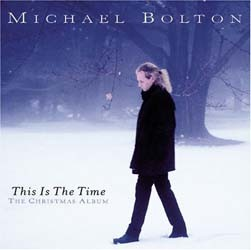 Michael Bolton - The Christmas Album - This Is The Time CD - CDCOL5182