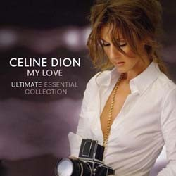 Céline Dion - My Love: Ultimate Essential Collection CD - CDCOL7183
