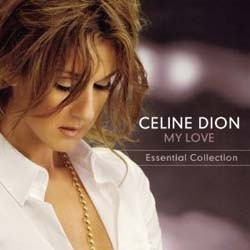 Céline Dion - My Love: Essential Collection CD - CDCOL7184