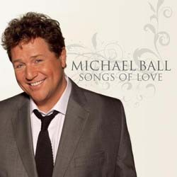 Michael Ball - Songs Of Love CD - CDCOL7297
