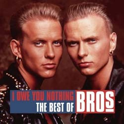 Bros - I Owe You Nothing: The Best Of Bros CD - CDCOL7382