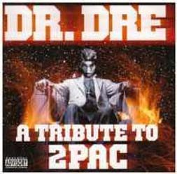 Dr. Dre - A Tribute To 2Pac CD - 01-6723-2