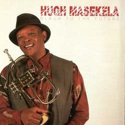 Hugh Masekela - Black To The Future CD - CDCOL8041