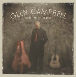Glen Campbell - Ghost On The Canvas CD - CDEMIM 453