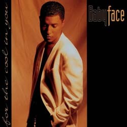 Babyface - For The Cool In You CD - CDEPC3638
