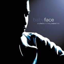 Babyface - A Collection Of His Greatest Hits CD - CDEPC6163