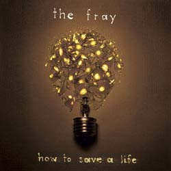 The Fray - How To Save A Life CD - CDEPC7001