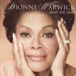Dionne Warwick - Why We Sing CD - CDESP 318