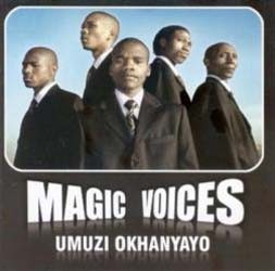 Magic Voices - Umuzi Okhanyayo CD - CDGMP 40954
