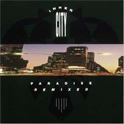 Inner City - Paradise Remixes CD - CDGOLD 67