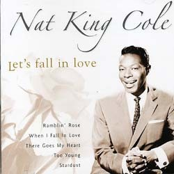 Nat King Cole - Let's Fall In Love CD - CDGOLD 95