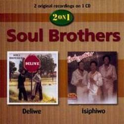 Soul Brothers - Deliwe/Isiphiwo CD - CDGSP 3109