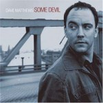 Dave Matthews - Some Devil CD - CDJUST 112