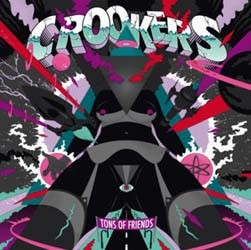 Crookers - Tons Of Friends CD - CDJUST 371