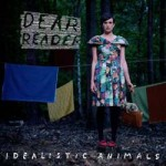 Dear Reader - Idealistic Animals CD - CDJUST 492