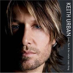 Keith Urban - Love Pain And The Whole Crazy CD - 00946 3799782