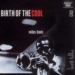 Miles Davis - Birth Of The Cool (Rvg) CD - 07243 5301172