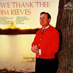 Jim Reeves - We Thank Thee CD - CDRCA6008